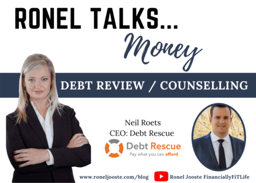 Ronel Talks Money: Debt Review / Counselling with Neil Roets
